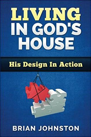 Living In God's House