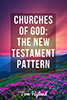 Churches of God: The New Testament Pattern
