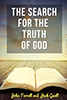 The Search for the Truth of God