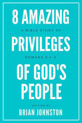 8 Amazing Privileges Of God's People
