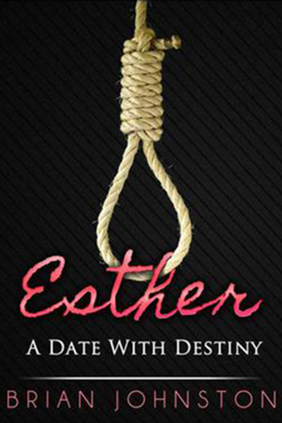 Esther: A Date With Destiny