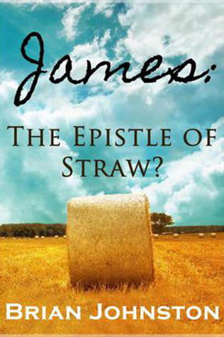James: The Epistle Of Straw?