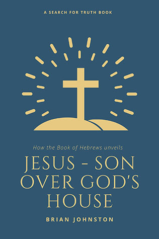 Jesus: Son Over God's House