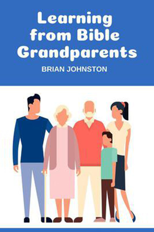 Learning from Bible Grandparents