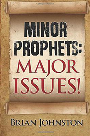 Minor Prophets: Major Issues!