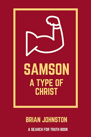 Samson: A Type Of Christ