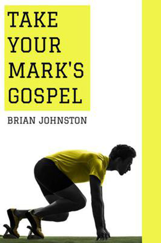 Take Your Mark's Gospel