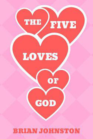 The Five Loves Of God