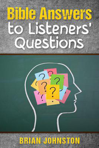 Bible Answers to Listener's Questions