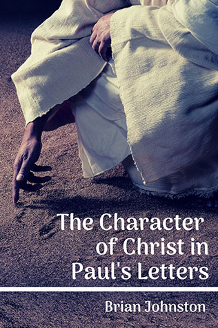 The Character of Christ in Paul's Letters